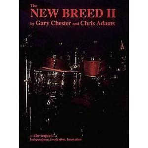 The NEW BREED II / ニュー・ブリードII (Gary Chester著) / 手足バランス強化・メロディック・プレイ・読譜強化教本 パーカッション・ドラム輸入教則本|bloomz