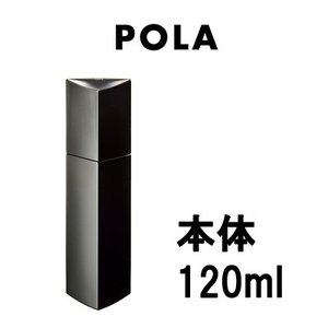 POLA ポーラ B.A ローション 120ml 本体