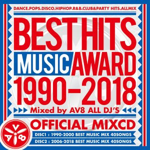 《送料無料/MIXCD》BEST HITS MUSIC AWARD 1990-2018 mixed by AV8 ALL DJ'S《洋楽 Mix CD/洋楽 CD》《AWA-001/メーカー直送/輸入盤/正規品》|bmpstore