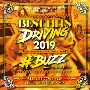 MIXCD - BEST HITS DRIVING 2019 -BUZZ SONGS NO.1 MIXCD-《洋楽 Mix CD/洋楽 CD》《 GND-007 /メーカー直送/輸入盤/正規品》|bmpstore