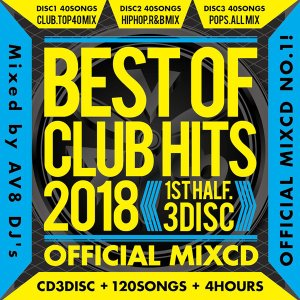《送料無料/MIXCD》BEST OF CLUB HITS 2018 -1st half- OFFICIAL MIXCD 3DISC《洋楽 Mix CD/洋楽 CD》《HIT-001/メーカー直送/正規品》|bmpstore