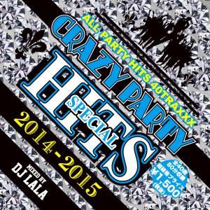 《送料無料/MIXCD》 CRAZY PARTY HITS SPECIAL by DJ LALA 《洋楽 MixCD/洋楽 CD/MKDR0010》《メーカー直送/正規品》|bmpstore
