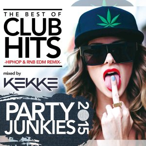 《送料無料/MIXCD》 PARTY JUNKIES -BEST OF CLUB HITS mixed by DJ KEKKE 《洋楽 MixCD/洋楽 CD/MKDR0017》《メーカー直送/正規品》|bmpstore