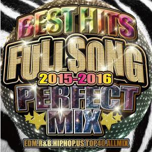 《送料無料/MIXCD》 BEST HITS FULL SONG -PERFECT MIX- 2015-2016  《洋楽 MixCD/洋楽 CD/MKDR0023》《メーカー直送/正規品》|bmpstore