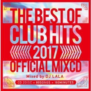 《送料無料/MIXCD》2017 BEST OF CLUB HITS OFFICIAL MIXCD《洋楽 MixCD/洋楽 CD/MKDR0034》《メーカー直送/正規品》bpm store . ビーピーエムストア洋楽CD|bmpstore