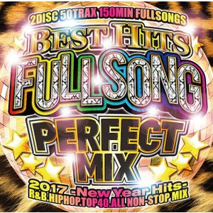 《送料無料/MIXCD》<br>BEST HITS FULLSONG PERFECT MIX 2017 -New Year Hits-<br>《洋楽 MixCD /洋楽 CD/MKDR0035》|bmpstore