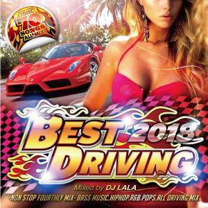 《送料無料/MIXCD》BEST DRIVING 2018 -NON STOP FOURTHLY MIX-《洋楽 Mix CD/洋楽 CD》《MKDR-0047/メーカー直送/正規品》|bmpstore