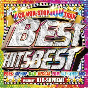 《送料無料/MIXCD》BEST HITS BEST -NON STOP 100 TRAX- mixed by DJ B-SUPEREME《洋楽 Mix CD/洋楽 CD》《MKDR-0049/メーカー直送/正規品》|bmpstore