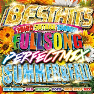 《送料無料/MIXCD》BEST HITS FULLSONG PERFECT MIX -SUMMER&FALL SPECIAL MIX- mixed by DJ B-SUPEREME《MKDR-0052/メーカー直送/正規品》|bmpstore