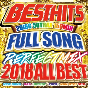 -送料無料 - BEST HITS FULLSONG PERFECT MIX 2018 ALL BEST -《洋楽 Mix CD/洋楽 CD》《 MKDR-0056 / メーカー直送 / 正規品》|bmpstore