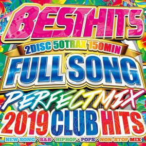 BEST HITS FULLSONGS PERFECT MIX -2019 CLUB HITS-《洋楽 Mix CD/洋楽 CD》《 MKDR-0064 / メーカー直送 / 正規品》|bmpstore