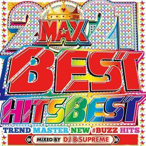 2021 BEST HITS BEST 洋楽 ヒットチャート 最新 人気 ランキング おすすめ 送料無料 MIXCD 洋楽 定番 MKDR-0093|bmpstore