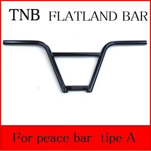 【フラットハンドル】TNB / FOR PEACE BAR TIPE