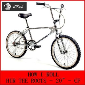 HOW I ROLL / HIR THE ROOTS - 20
