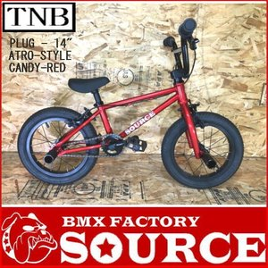 限定別注カラー 完全組み立てすぐに乗れます 自転車 BMX 子供 14インチ キッズバイク  TNB PLUG 14  ATRO-STYLE CANDY-RED|bmx-source