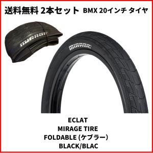 自転車 BMX 20インチ タイヤ ECLAT  MIRAGE TIRE FOLDABLE (ケブラー) BLACK/BLACK bmx-source