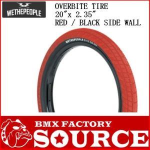 自転車 BMX 20インチ タイヤ  WETHEPEOPLE OVERBITE TIRE  20