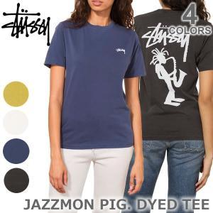 ステューシー/STUSSY レディース Tシャツ 2902938 JAZZMON PIG.DYED Tee スチューシー 半袖 定番 stussy トップス 人気|bobsstore