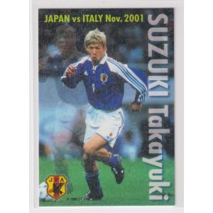 サッカー日本代表チームチップス2002第1弾 IN-14 鈴木 隆行 FW 鹿島アントラーズ|bonzintei