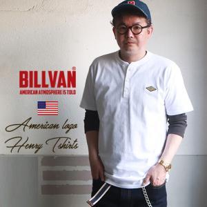 BILLVAN オーセンティック・ヘンリーネック 半袖Tシャツ ビルバン アメカジ|ブギースタイル