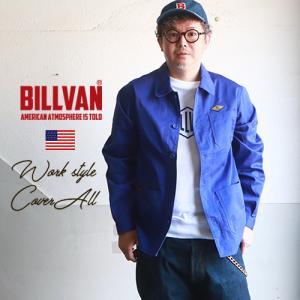 BILLVAN 高密度ツイル・カバーオール ワークジャケット・ ビルバン アメカジ メンズ ブギースタイル