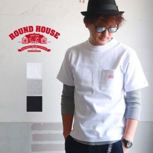 ROUNDHOUSE ラウンドハウス ヘビーウェイトポケ付Tシャツ USAコットン パックT メンズ アメカジ|boogiestyle
