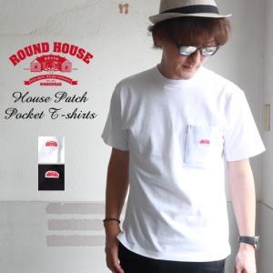 ROUNDHOUSE ラウンドハウス ハウスロゴワッペン ヘビーウェイトポケ付Tシャツ USAコットン メンズ アメカジ|boogiestyle
