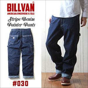 BILLVAN #030 ストライプデニム ぺインターワークパンツ メンズ アメカジ 送料無料|boogiestyle