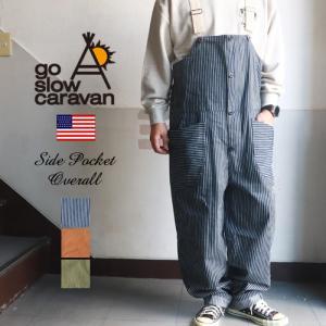 GO SLOW CARAVAN ゴースローキャラバン リラックスフィット 脇ポケット オーバーオール ブギースタイル