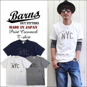 BARNS 国産吊り編み天竺 NYCプリントクルーネックTシャツ BR7026 メンズ アメカジ boogiestyle