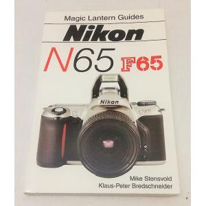 Magic Lantern Guide Nikon N65 F65 Mike Stensvold Klaus-Peter Bredschneider SILVER PIXEL PRESS|book-smile