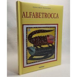 ALFABETROCCA Nicoletta Codignola/Maurizio Olivotto FATATRAC|book-smile