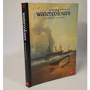 watercolours A CONCISHISTORY GRAHAM REYNOLDS Thames and Hudson|book-smile