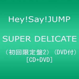 (CD)SUPER_DELICATE(初回限定盤2)(DVD付)|book-station