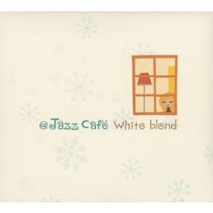 (CD)アット・ジャズ・カフェ・ホワイト・ブレンド|book-station