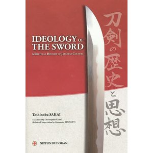 IDEOLOGY OF THE SWORD A SPIRITUAL HISTORY OF JAPANESE CULTURE / 酒井利信|bookfan