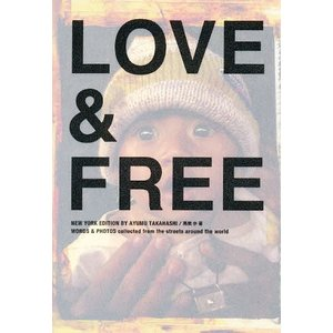 LOVE&FREE NEW YORK E / 高橋歩