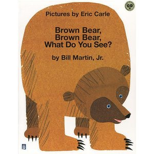 Brown Bear,Brown Bear,What Do You See? / EricCarle...