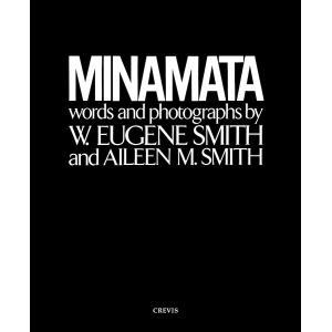 MINAMATA/W.ユージンスミス/アイリーン美緒子スミス/中尾ハジメの商品画像 ナビ