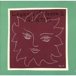 Legacy of Madam Q/ゴンチチ