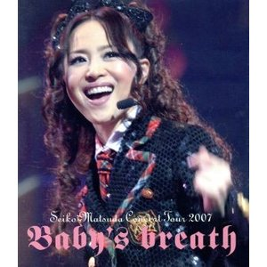 SEIKO MATSUDA CONCERT TOUR 2007 Baby's breath(Blu−ray Disc)/松田聖子|bookoffonline2