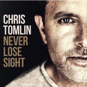 【輸入盤】Never Lose Sight/Chris Tomlin|bookoffonline2