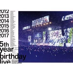 5th YEAR BIRTHDAY LIVE 2017.2.20−22 SAITAMA SUPER ARENA(完全生産限定版)(Blu−ray Di bookoffonline2