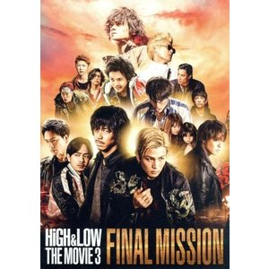 HiGH & LOW THE MOVIE 3〜FINAL MISSION〜(通常版)/AKIRA,TAKAHIRO,岩田剛典