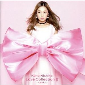 Love Collection 2 〜pink〜/西野カナ|bookoffonline2