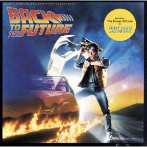 バック・トゥ・ザ・フューチャー オリジナル・サウンドトラック/(オリジナル・サウンドトラック)|bookoffonline