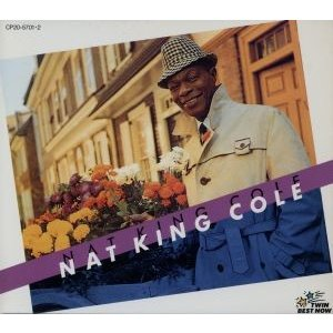 ナット・キング・コール[2CD]/ナット・キング・コール|bookoffonline