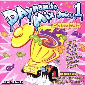 DAynamite Mix Juice1/(オムニバス) bookoffonline