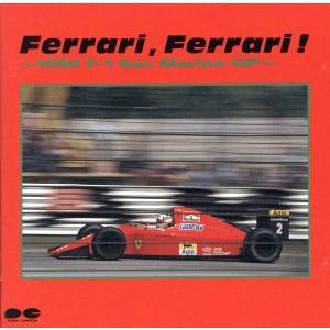 Ferrari,Ferrari!−1990 F−1 San Marino GP−/モータースポーツ bookoffonline