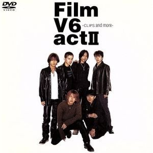 Film V6 act II −CLIPS and more−/V6 bookoffonline